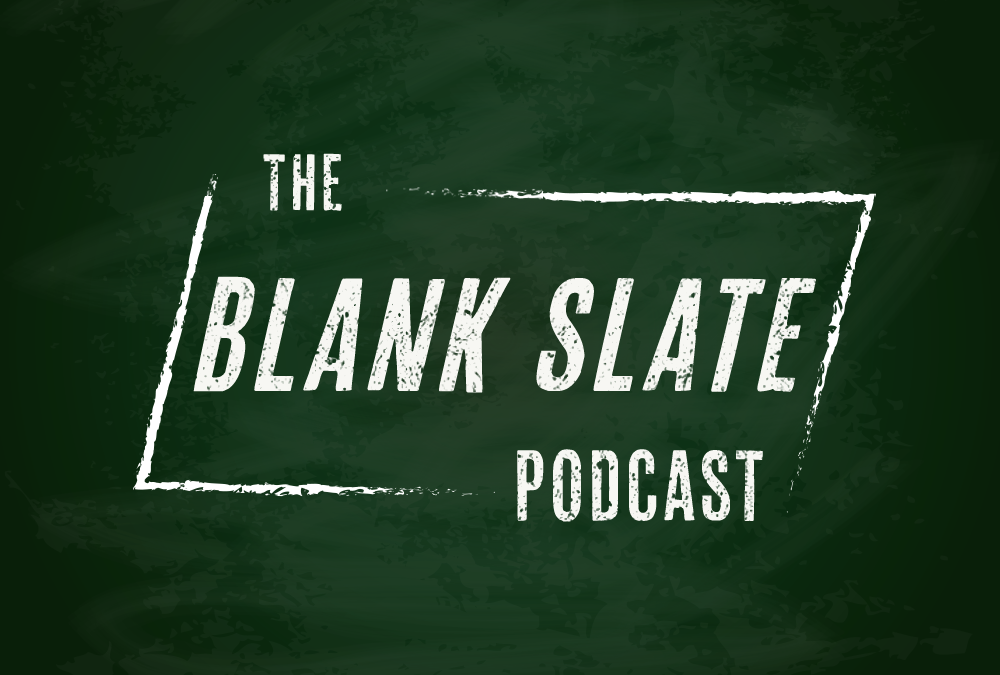 The Blank Slate Podcast, Episode Eighteen – Innate Curiosity.
